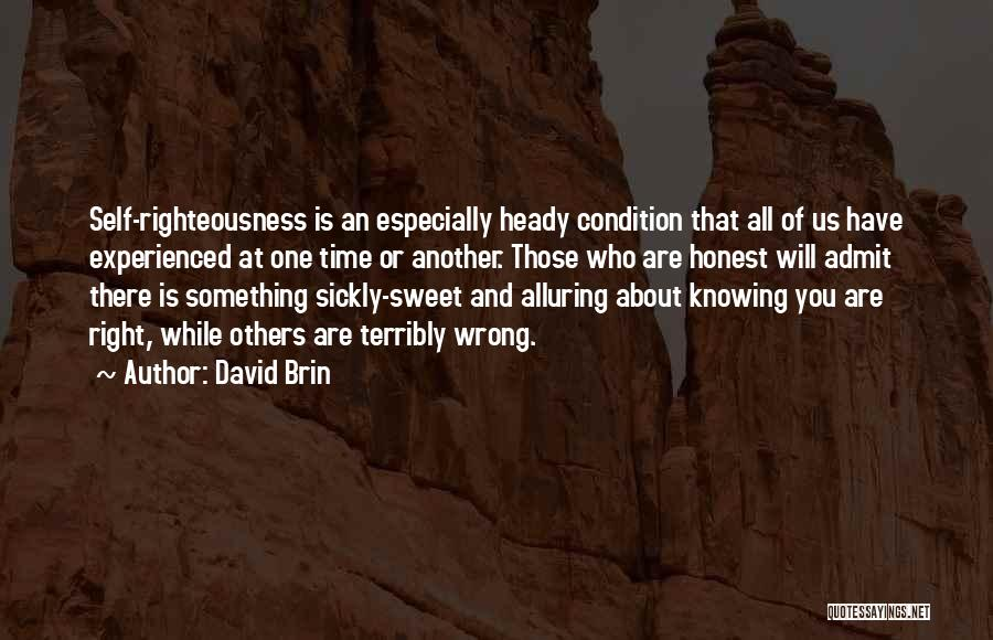 Knowing Something Is Wrong Quotes By David Brin