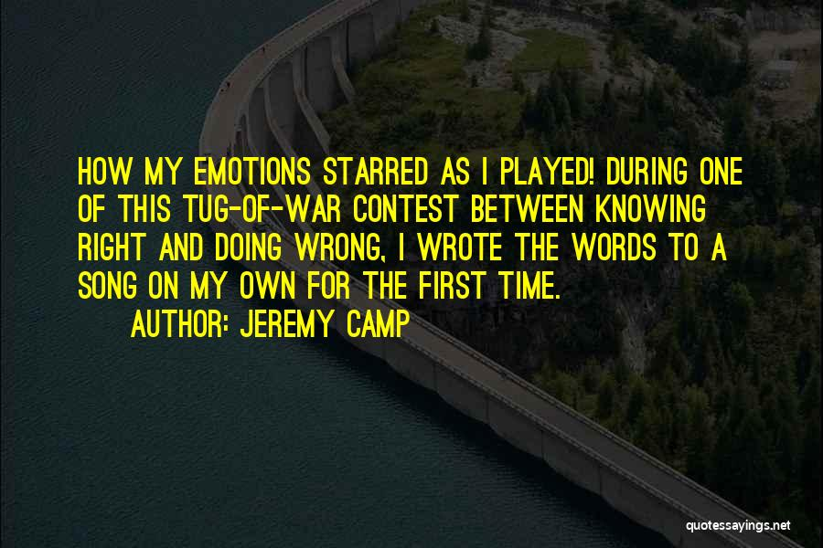 Knowing Something Is Wrong Quotes By Jeremy Camp