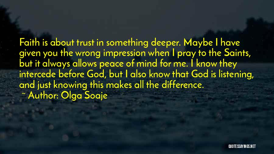 Knowing Something Is Wrong Quotes By Olga Soaje
