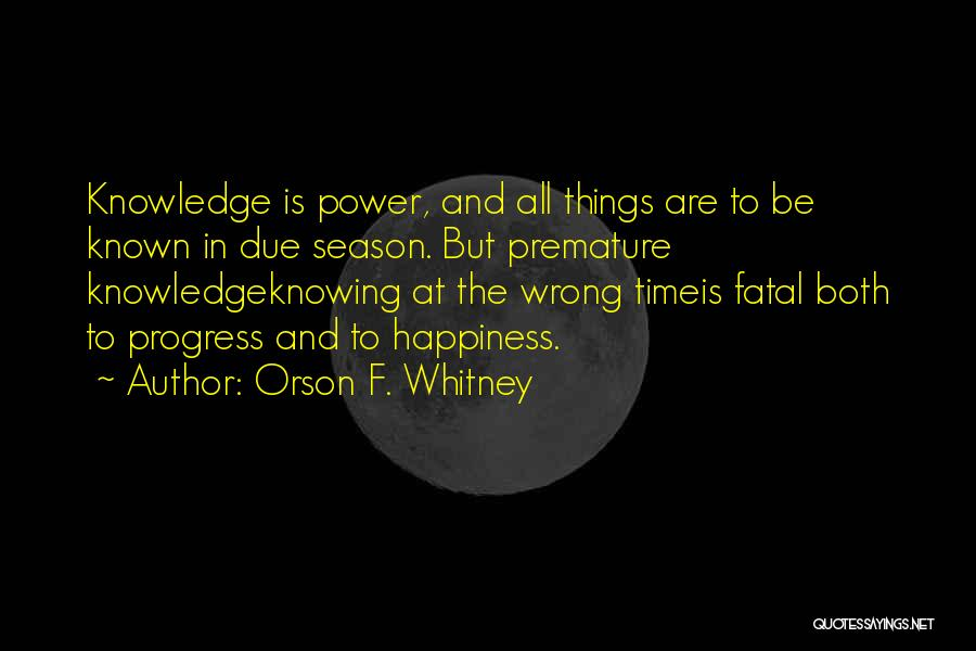 Knowing Something Is Wrong Quotes By Orson F. Whitney