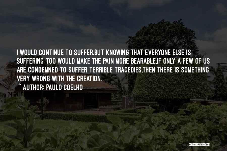 Knowing Something Is Wrong Quotes By Paulo Coelho
