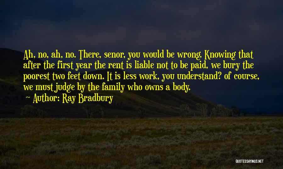 Knowing Something Is Wrong Quotes By Ray Bradbury