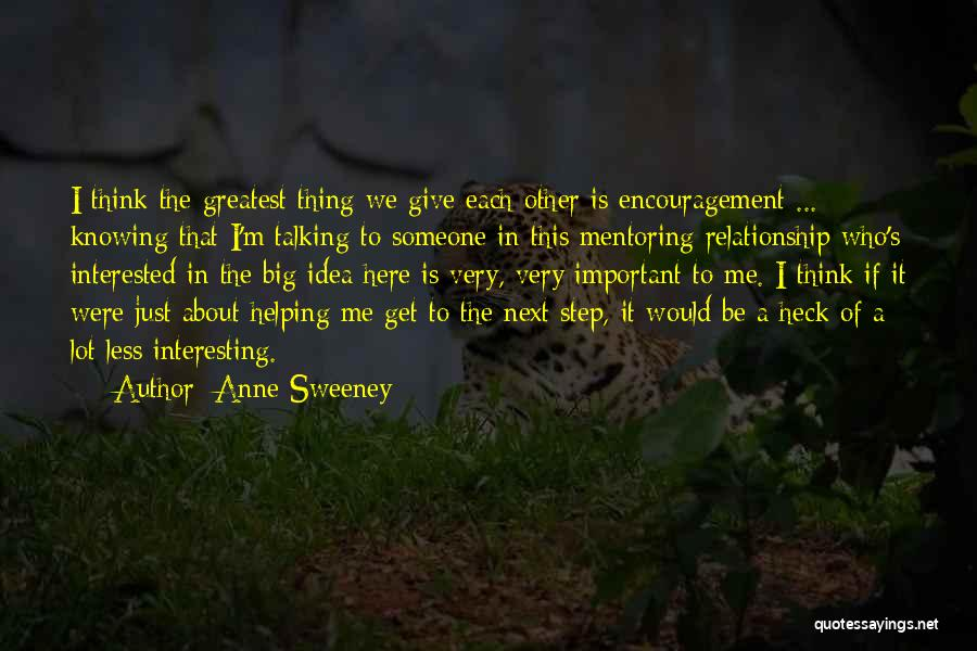 Knowing When A Relationship Is Over Quotes By Anne Sweeney