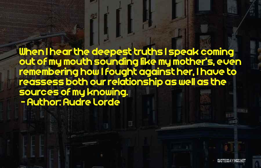 Knowing When A Relationship Is Over Quotes By Audre Lorde