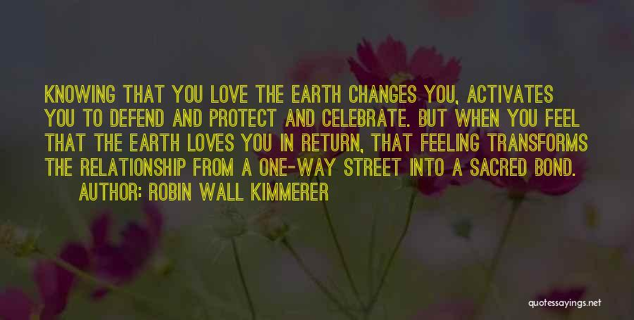 Knowing When A Relationship Is Over Quotes By Robin Wall Kimmerer