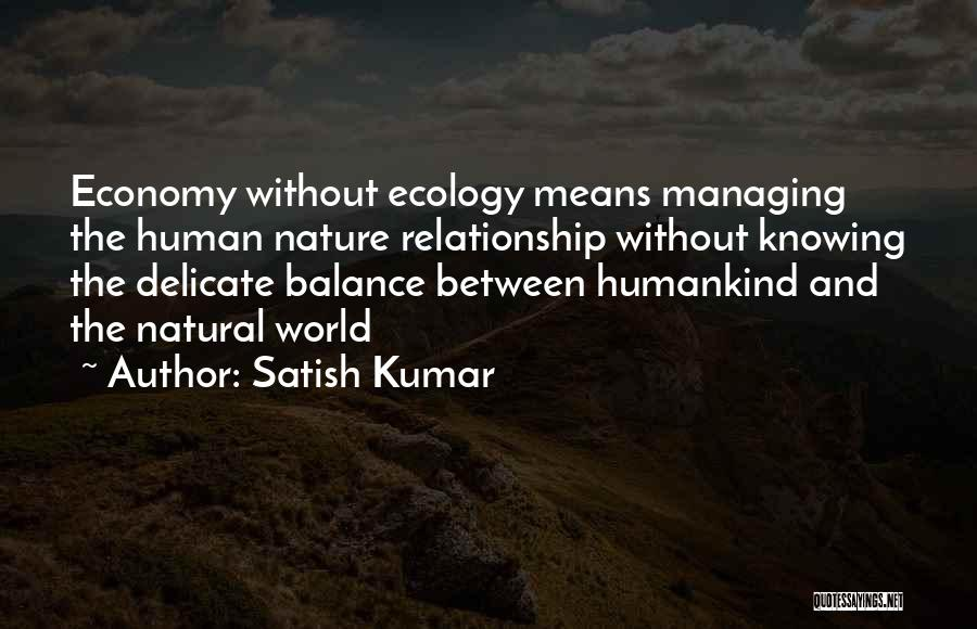 Knowing When A Relationship Is Over Quotes By Satish Kumar