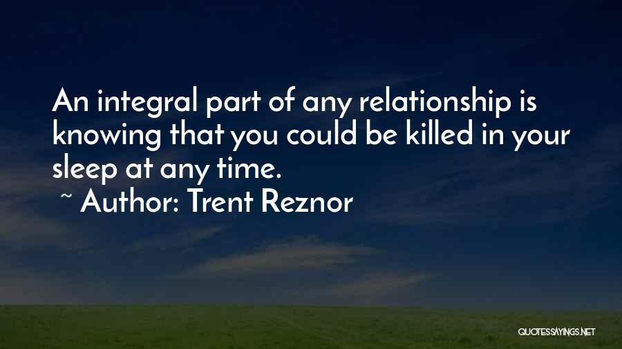 Knowing When A Relationship Is Over Quotes By Trent Reznor