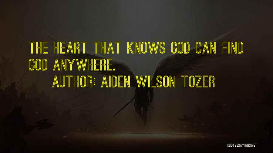 Knowing When You Find The One Quotes By Aiden Wilson Tozer