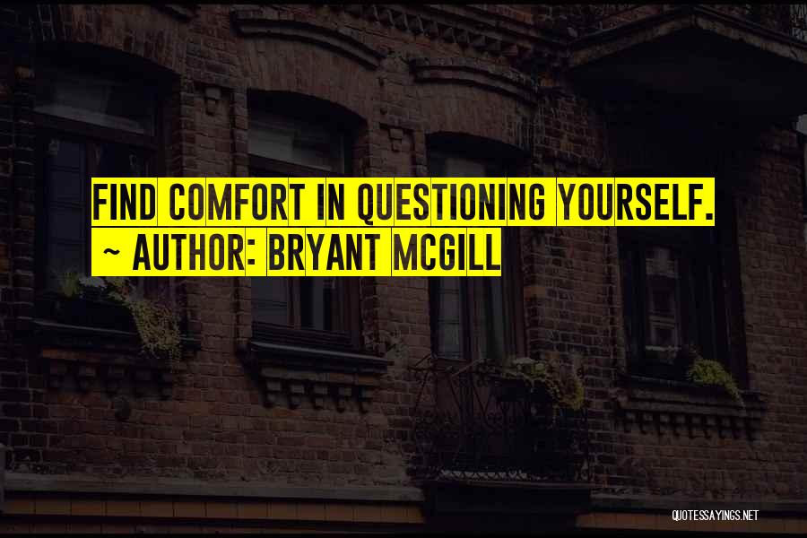 Knowing When You Find The One Quotes By Bryant McGill