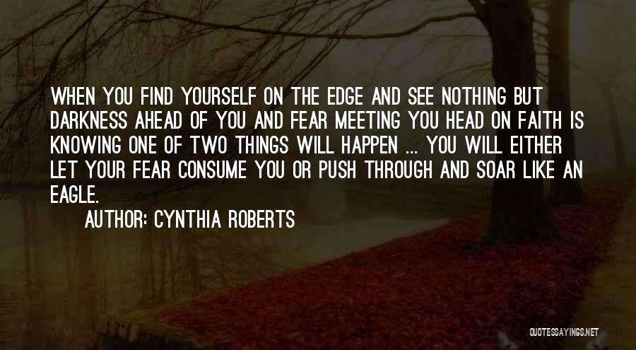 Knowing When You Find The One Quotes By Cynthia Roberts