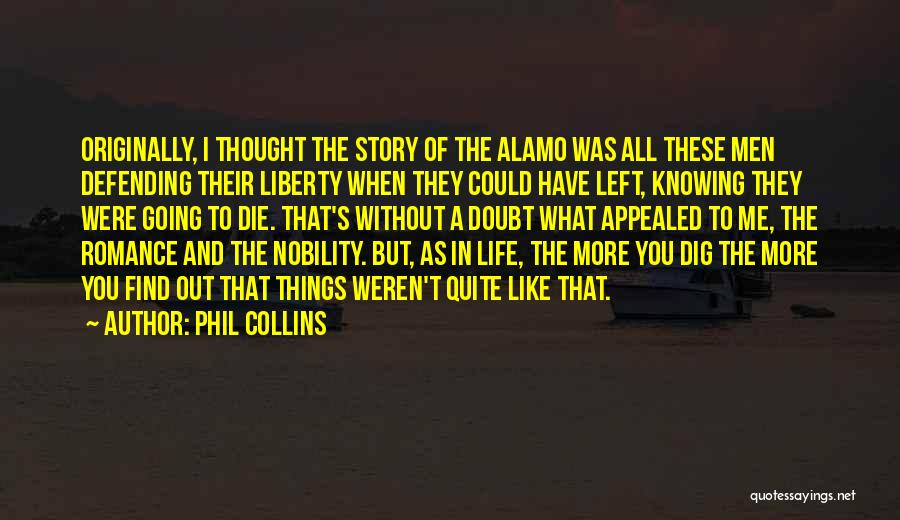 Knowing When You Find The One Quotes By Phil Collins