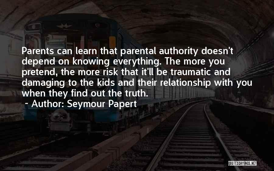 Knowing When You Find The One Quotes By Seymour Papert