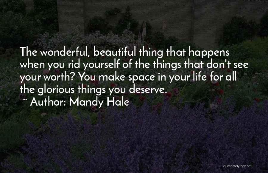 Knowing Your Worth As A Woman Quotes By Mandy Hale