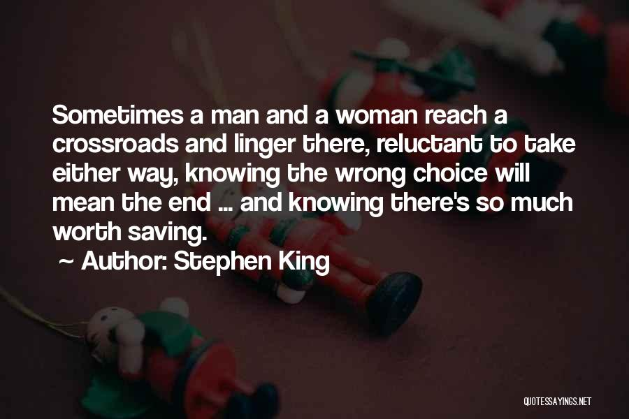Knowing Your Worth As A Woman Quotes By Stephen King
