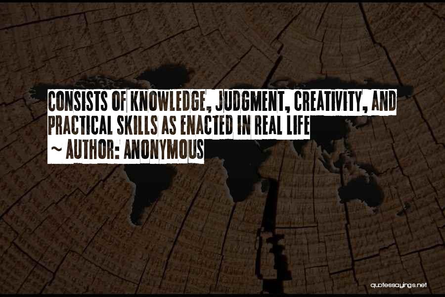 Knowledge And Creativity Quotes By Anonymous
