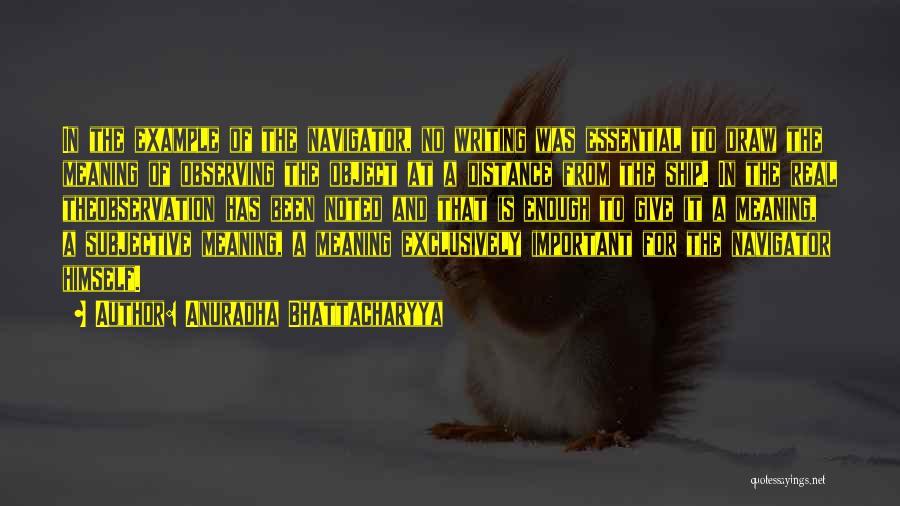 Knowledge And Creativity Quotes By Anuradha Bhattacharyya