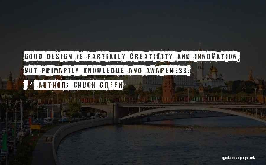 Knowledge And Creativity Quotes By Chuck Green