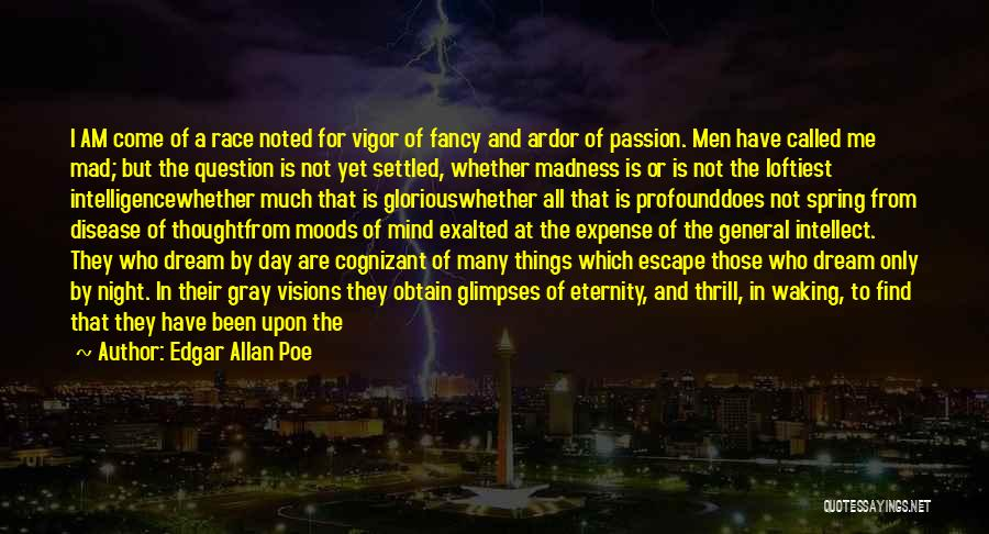 Knowledge And Creativity Quotes By Edgar Allan Poe
