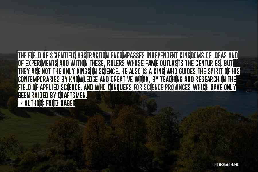 Knowledge And Creativity Quotes By Fritz Haber
