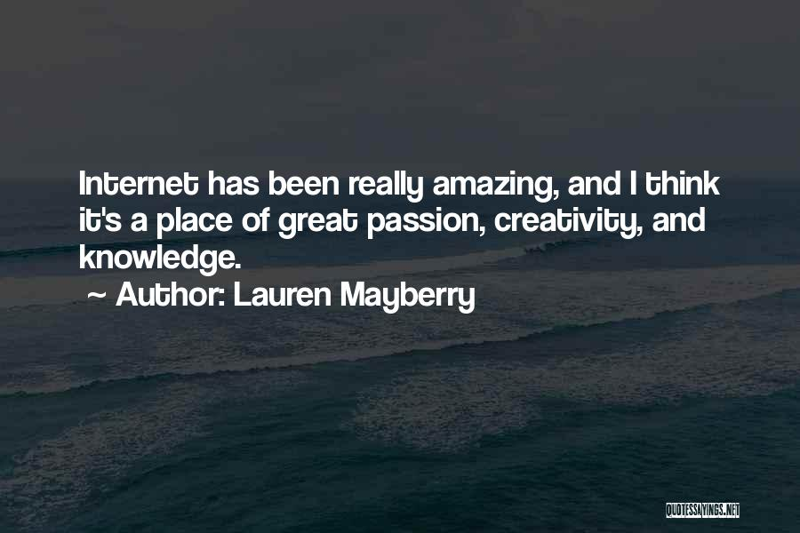 Knowledge And Creativity Quotes By Lauren Mayberry