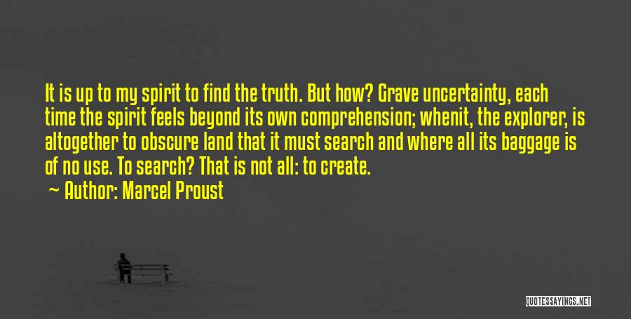 Knowledge And Creativity Quotes By Marcel Proust