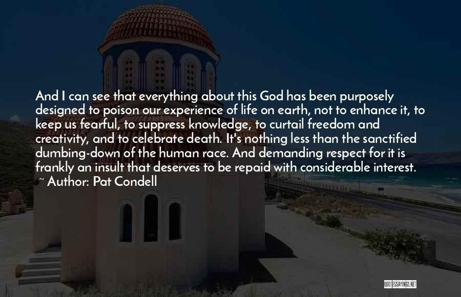 Knowledge And Creativity Quotes By Pat Condell