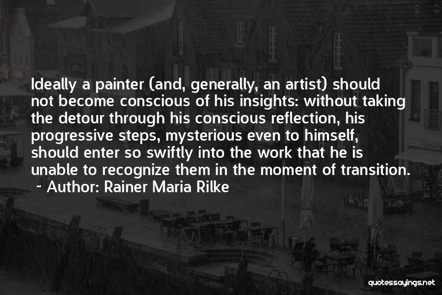 Knowledge And Creativity Quotes By Rainer Maria Rilke