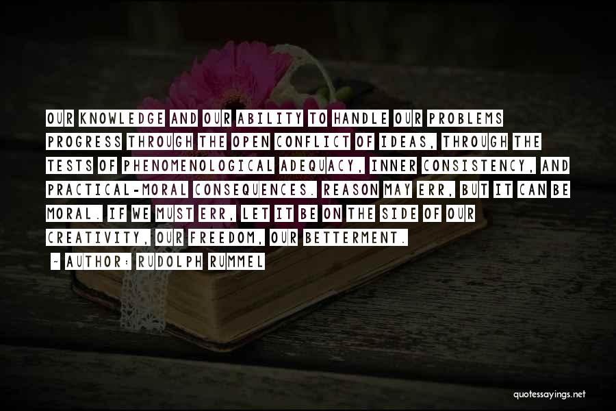 Knowledge And Creativity Quotes By Rudolph Rummel