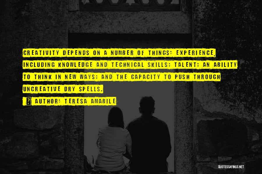 Knowledge And Creativity Quotes By Teresa Amabile