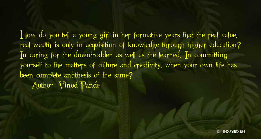 Knowledge And Creativity Quotes By Vinod Pande