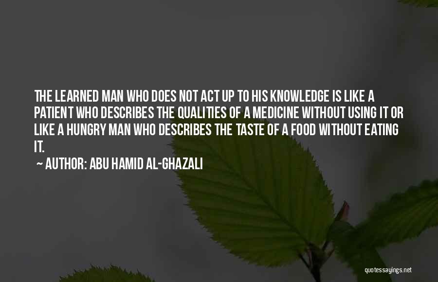 Knowledge Is Food Quotes By Abu Hamid Al-Ghazali