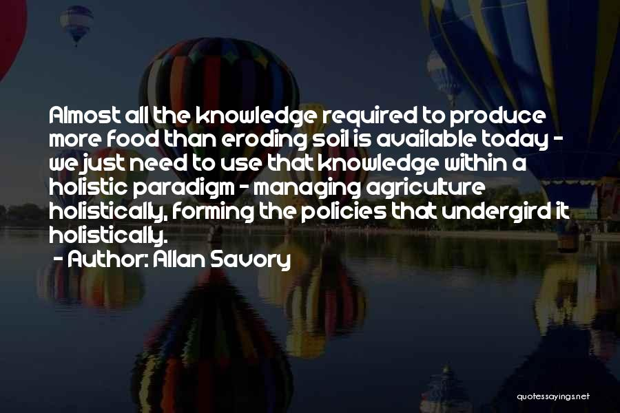 Knowledge Is Food Quotes By Allan Savory