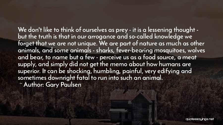 Knowledge Is Food Quotes By Gary Paulsen