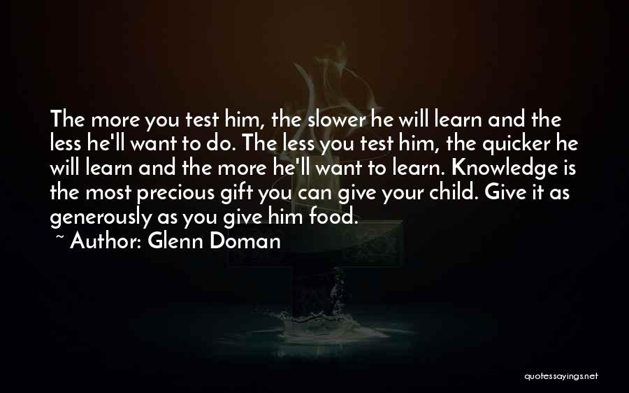 Knowledge Is Food Quotes By Glenn Doman