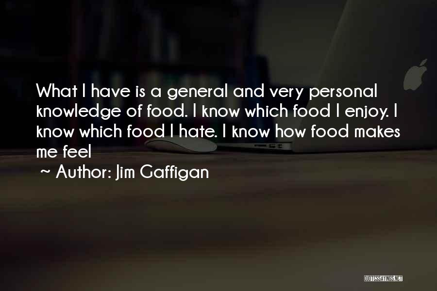 Knowledge Is Food Quotes By Jim Gaffigan