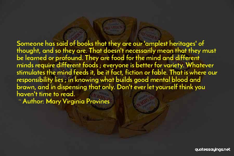 Knowledge Is Food Quotes By Mary Virginia Provines