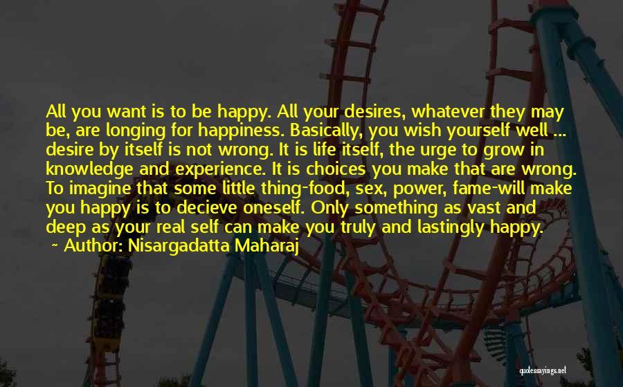 Knowledge Is Food Quotes By Nisargadatta Maharaj