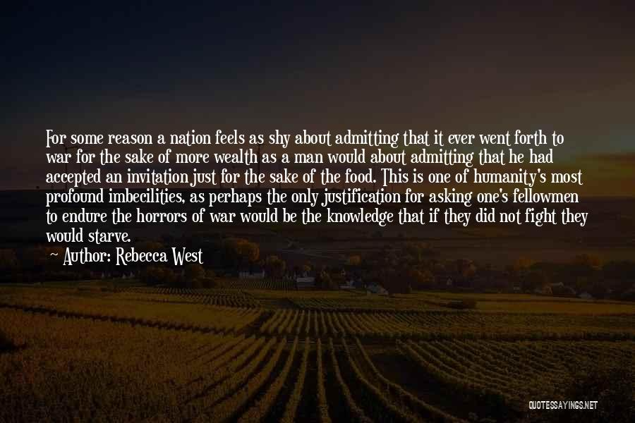Knowledge Is Food Quotes By Rebecca West