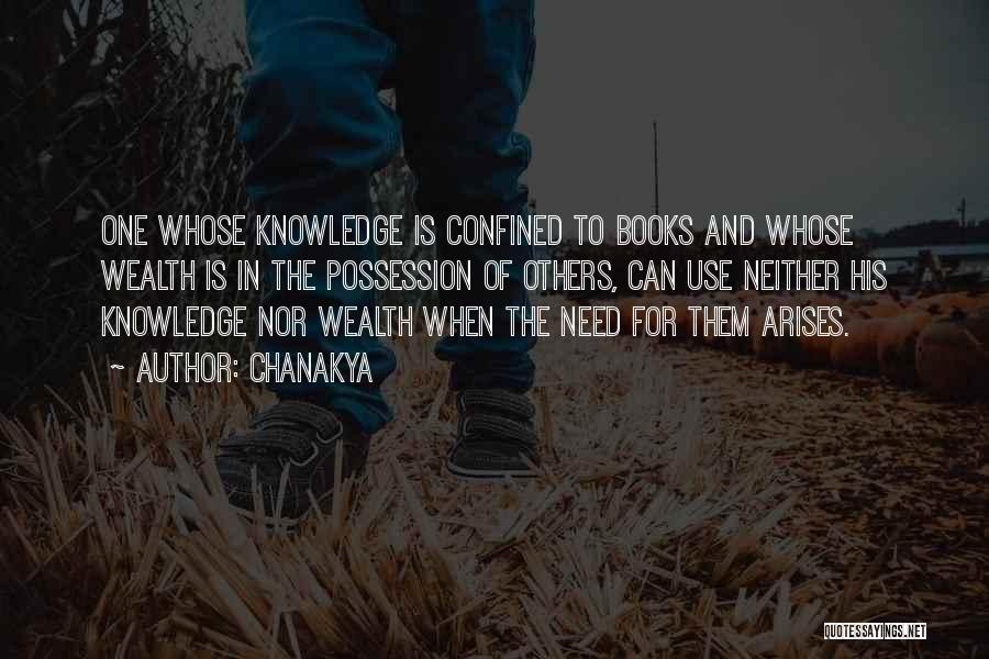 Knowledge Is Wealth Quotes By Chanakya