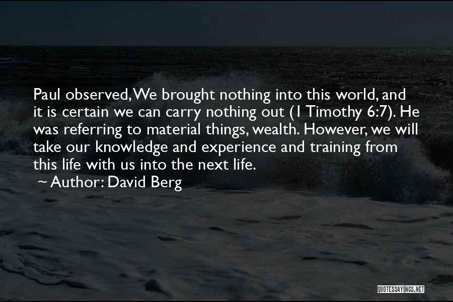 Knowledge Is Wealth Quotes By David Berg