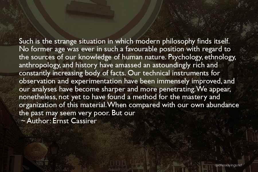 Knowledge Is Wealth Quotes By Ernst Cassirer