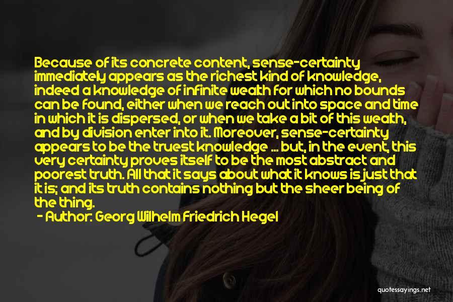 Knowledge Is Wealth Quotes By Georg Wilhelm Friedrich Hegel