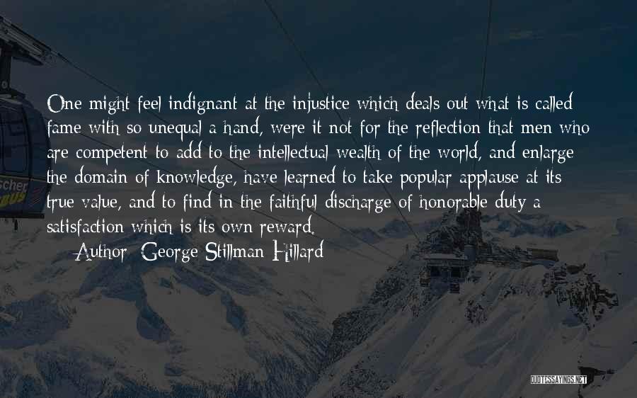Knowledge Is Wealth Quotes By George Stillman Hillard