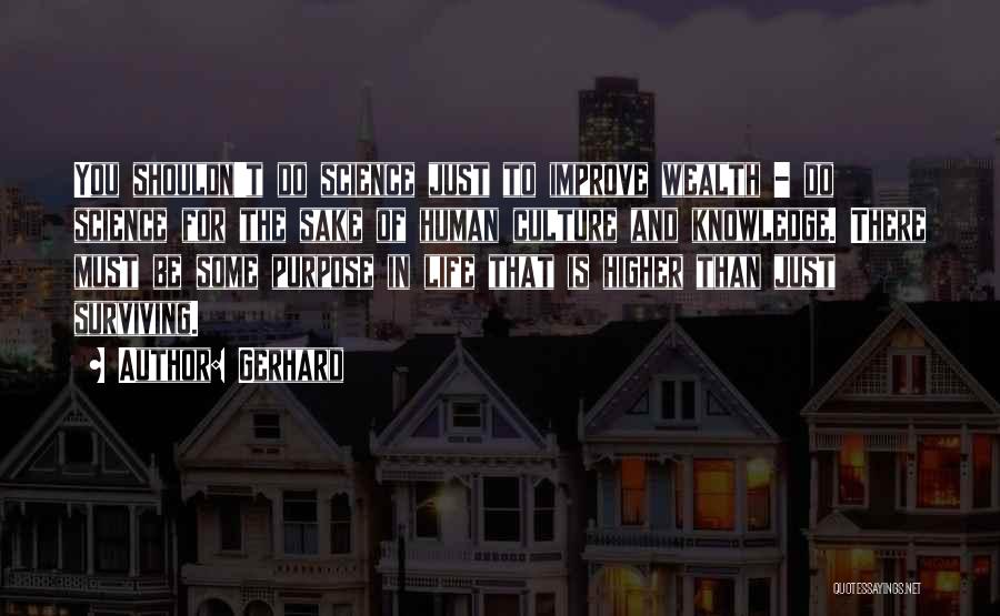 Knowledge Is Wealth Quotes By Gerhard