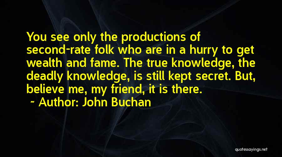 Knowledge Is Wealth Quotes By John Buchan
