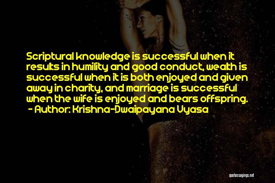 Knowledge Is Wealth Quotes By Krishna-Dwaipayana Vyasa