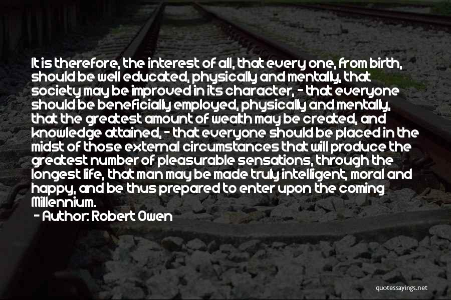 Knowledge Is Wealth Quotes By Robert Owen