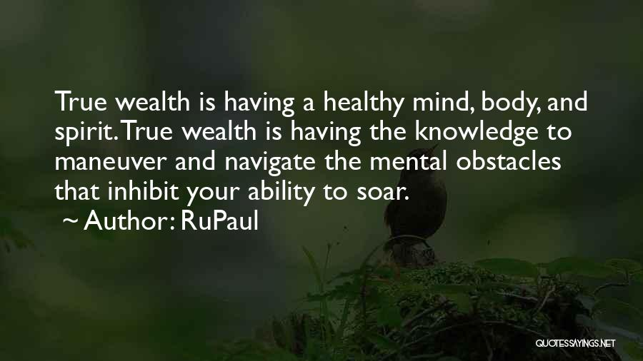 Knowledge Is Wealth Quotes By RuPaul