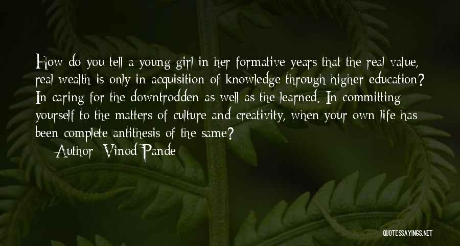 Knowledge Is Wealth Quotes By Vinod Pande