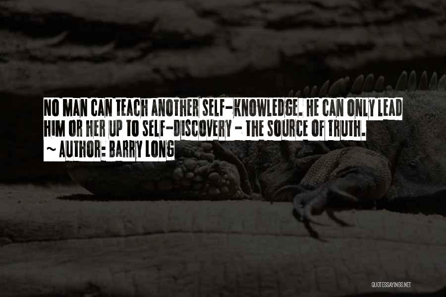 Knowledge Of Self Quotes By Barry Long